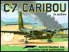 C-7 Caribou in action - Aircraft No. 132  by  Wayne Mutza