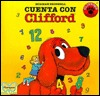 Count on Clifford (Cuenta Con Cliff Ord) / Count on Clifford (Clifford the Big Red Dog Norman Bridwell