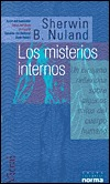Los Misterios Iinternos  by  Sherwin B. Nuland