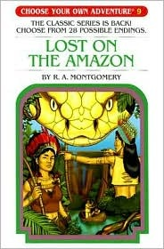 Lost on the Amazon (Choose Your Own Adventure, #24)  by  R.A. Montgomery