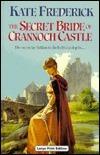 The Secret Bride of Crannoch Castle Kate Frederick