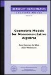 Geometric Models for Noncommutative Algebras  by  Ana Cannas da Silva