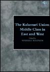 The Kalamari Union: Middle Class in East and West Markku Kivinen
