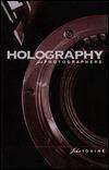 Holography for Photographers John Iovine