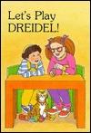 Lets Play Dreidel! [With Cassette and Wooden Dreidel] Roz Grossman