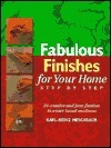 Fabulous Finishes For Your Home, Step By Step Karl-Heinz Meschbach