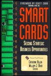Smart Cards: Seizing Strategic Business Opportunities Catherine Allen