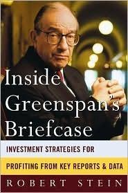 Inside Greenspans Briefcase  by  Robert Stein