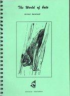 The World of Bats Michel Barataud