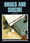 Drugs And Suicide  by  Judie Smith