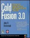 Cold Fusion 3.0: Intranet Application Development Toolkit John Desborough