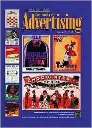 The Advertising Age Encyclopedia of Advertising Mcdonough