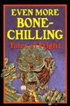 Even More Bone Chilling Tales of Fright: Anthology  by  Contemporary Books, Inc.
