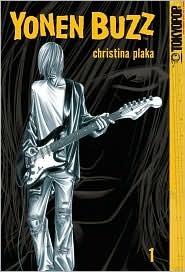 Yonen Buzz, Volume 1 (Yonen Buzz, #1) Christina Plaka