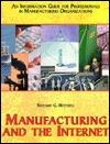 Manufacturing And The Internet  by  Richard G. Mathieu