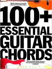 100+ Essential Guitar Chords  by  John Moores