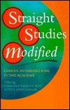 Straight Studies Modified: Lesbian Interventions In The Academy Gabriele Griffin