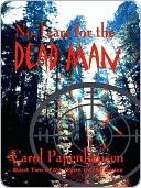 No Tears for the Dead Man Carol Papenhausen