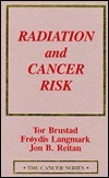 Radiation And Cancer Risk  by  Tor Brustad