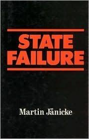 State Failure: The Impotence Of Politics In Industrial Society Martin Jänicke