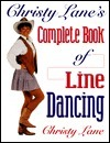 Christy Lanes Complete Book of Line Dancing  by  Christy Lane