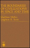 The Boundaries Of Civilizations In Space And Time Matthew Melko