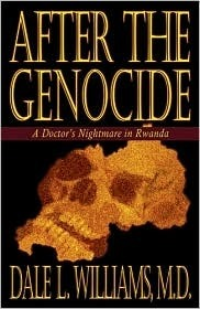 After the Genocide  by  Dale L. Williams