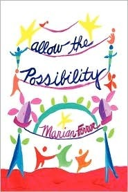 Allow the Possibility Marian Ferrer