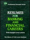 Resumes For Banking And Financial Careers  by  VGM Career Books