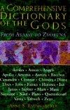 A Comprehensive Dictionary of the Gods Anne S. Baumgartner