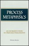Process Metaphysics: An Introduction To Process Philosophy Nicholas Rescher
