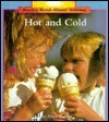 Hot and Cold  by  Allan Fowler