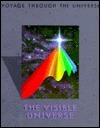 The Visible Universe (Voyage Through the Universe, #19)  by  Time-Life Books