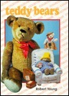 Teddy Bears  by  Robert Scott Young