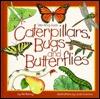Caterpillars, Bugs & Butterflies: Take Along Guide  by  Mel Boring
