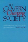 To Govern a Changing Society: constitutionalism and the challenge of new technology Robert S. Peck
