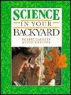 Science In Your Backyard  by  Robert Gardner