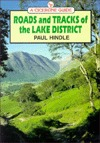 Roads and Tracks of the Lake District  by  Brian Paul Hindle
