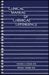 Clinical Manual Of Chemical Dependence  by  Domenic A. Ciraulo