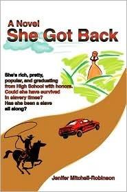 She Got Back  by  Jenifer Mitchell-Robinson
