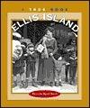 Ellis Island: A True Book  by  Patricia Ryon Quiri