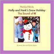 Holly And Hanks Snow Holiday: The Sound Of H Joanne D. Meier