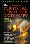 Random House Personal Computer Dictionary, 2 E  by  Philip E. Margolis