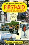 The Basic Essentials Of First Aid For The Outdoors William W. Forgey