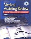 Glencoe Medical Assisting Review: Passing the CMA and Rma Exams, Student Text with CD ROM Jahangir Moini