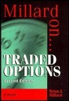 Traded Options  by  Brian J. Millard