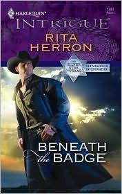 Beneath The Badge (The Silver Star of Texas: Cantara Hills Investigation, #3) Rita Herron