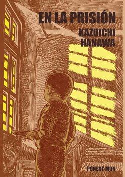 En la prisión  by  Kazuichi Hanawa