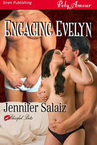 Engaging Evelyn  by  Jennifer Salaiz