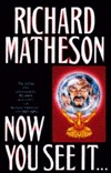 Now You See It--  by  Richard Matheson